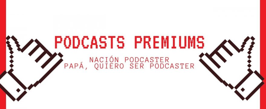 Podcasts, premiums