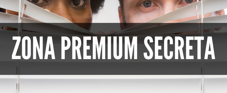 Zona Premium secreta