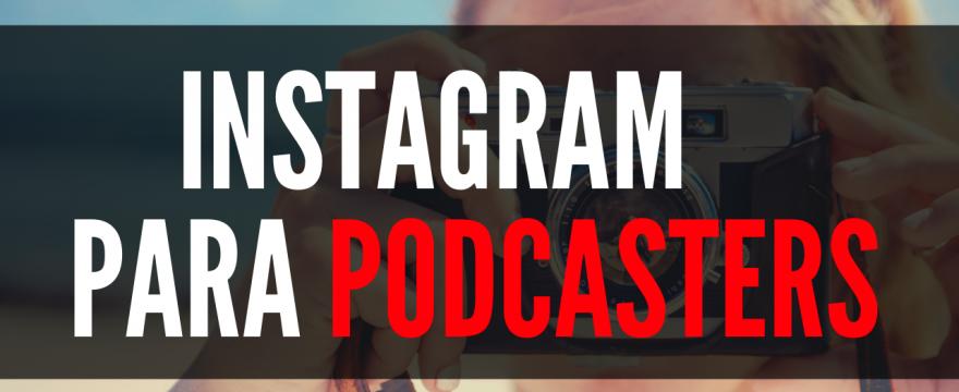 Instagram para podcasters