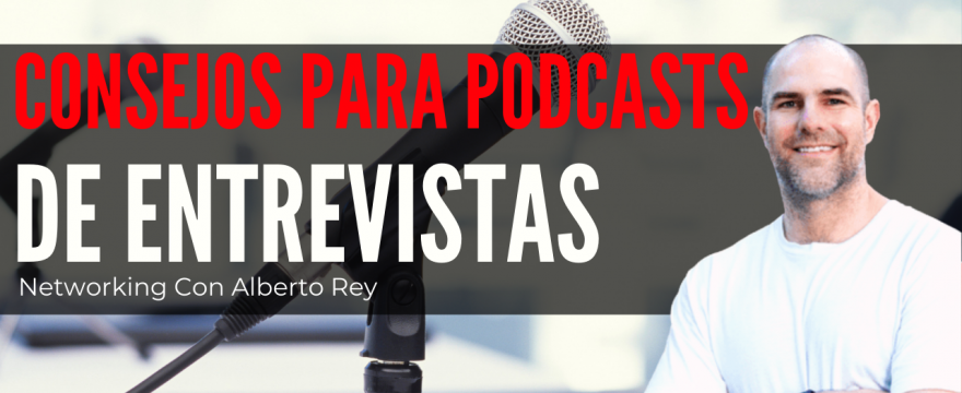 Consejos para podcasts de Entrevistas