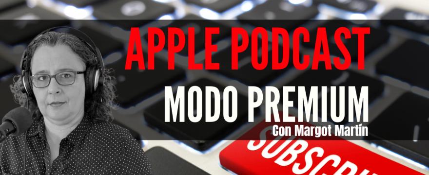 Apple Podcast modo premium